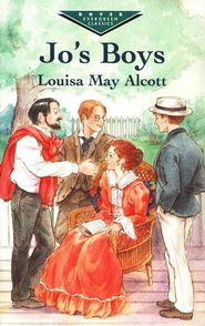 Jo's Boys  -               By: Louisa May Alcott