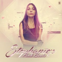 Stephanie's Pink Beats Episode 027 1  https://soundcloud.com/qdance/stephanies-pink-beats-episode-027-1