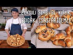Péksuli Szabival: így készül a tökéletes kifli, zsemle és csiga! | Mindmegette.hu - YouTube Bread Recipes, Cake Recipes, Croissant Bread, Hungarian Recipes, Bread Rolls, Baked Goods, Deserts, Food And Drink, Make It Yourself