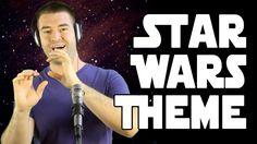 Star Wars Main Title Theme (A Cappella Cover) So AMAZING...now lets go watch!