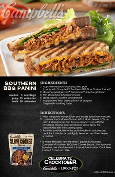 Southern BBQ Panini - It's hard to beat this BBQ recipe—made delicious with pulled pork, cheddar cheese, and bacon. Enter for a chance to WIN a Crock-Pot® Slow Cooker and 2 Campbell's® Slow Cooker Sauces at campbellsauces.com. No purchase necessary, Age 18+, Ends 10/31/14, Void where prohibited.