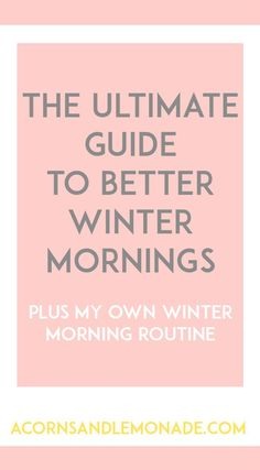 Winter is hard some days and that is why you need to re-adjust your routines for…
