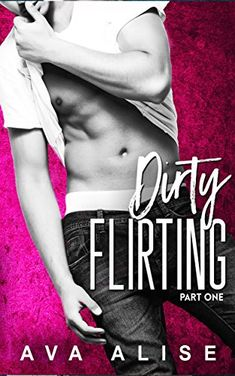 ☆҉‿➹⁀☆҉Daily #FREE Read☆҉‿➹⁀☆҉    Dirty Flirting- Part One: A Forbidden Romance (Gently Broken Series Book 1) by Ava Alise     #AMAZON #KINDLE #FREEBIE  #FREE at time of post    Amazon Quick Link - https://amzn.to/2ugv6cS