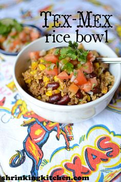 Tex Mex rice bowl (we would use ground turkey or chicken instead of sirloin)