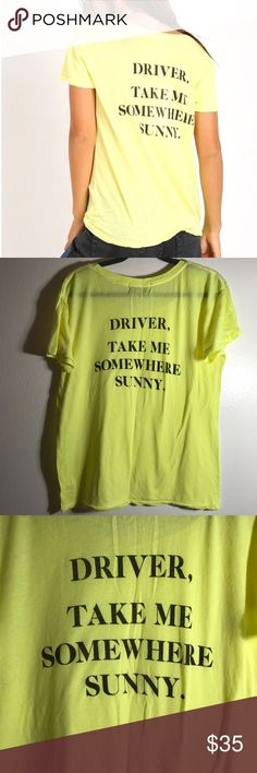 wildfox • take me somewhere sunny tee condition: worn 2 times, some pilling. Otherwise great condition. retail: $68  Driver, take me somewhere sunny! Classic tee featuring an easy relaxed fit with a slightly a-lined body. In a deliciously soft and lightweight tissue jersey blend.  NO TRADES  trusted seller for years • ships quickly great feedback • REASONABLE offers welcome Wildfox Tops Tees - Short Sleeve
