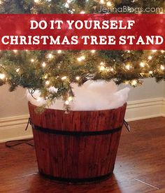 diy christmas tree barrel stand tish chambers trescott you should do this