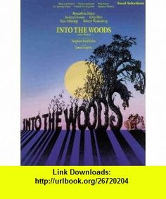 Into the Woods (Vocal Selections) Piano/Vocal (0723188614455) Stephen Sondheim , ISBN-10: 0943351669  , ISBN-13: 978-0943351667 ,  , tutorials , pdf , ebook , torrent , downloads , rapidshare , filesonic , hotfile , megaupload , fileserve