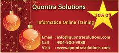 QuontraSolutions  provides  Informatica Online Training  by Real time Industry experts. Informatica is having good demand in the market. Our Informatica Online Training Instructors are very much experienced and highly qualified and dedicated.  Our Informatica Online Training program is job oriented. After completion of Informatica Training with us you should be able to work on any kind of project. After completion of Informatica Online Training our dedicated team will be supporting you.