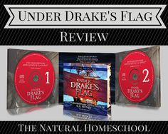 The Natural Homeschool: Under Drake's Flag: A Full Review & Amazing Giveaway