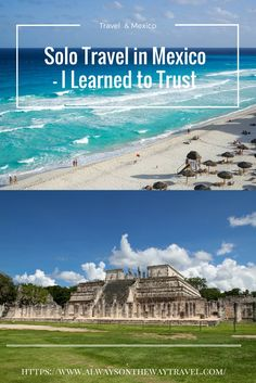 Mexico has been regarded as a dangerous place to visit, but my solo trip provided that Mexico is unexpected safe and stunning.