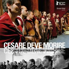 Winner of the Golden Bear at the 2012 Berlin Film Festival, Caesar Must Die (Cesare Deve Morire), the scripted documentary shows inmates at a prison in Rome rehearsing for a performance of Shakespeare's Julius Caesar. Movies 2019, Hd Movies, Movies Online, Movies And Tv Shows, Movie Tv, Watch Movies, Action Movies, Prison, Roberto Rossellini