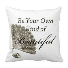 Be Your Own Beautiful Throw Pillow