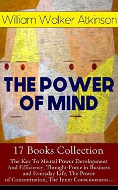 #BookPhotography #FreeBooks #BookAddict #KindleBargain #WhatToRead #BookLovers #Bibliophile #KindleBargains #GreatReads  #the #power #of #mind #17 #books #collection #the #key #to #mental #power #development #and #efficiency #thought #force #in #business #and #everyday #life #the #power #of #of #mind #self #healing #by #thought #force