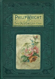 Philip Wright, or, The English oak