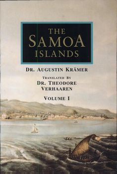 The Samoa Islands: - Augustin Kramer - http://books.google.com/books?id=LHyUEUwaUdAC=frontcover=The+Samoa+Islands:+Vol+1:+Constitution,+Pedigrees+and+Traditions=en=X=vt9eUcnHN8G3rQHPqYHQDg=0CDMQ6AEwAA