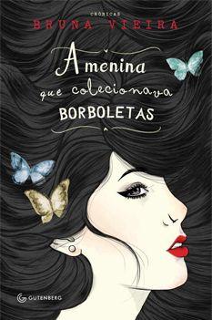 ameninaquecolecionavaborboletas-livro