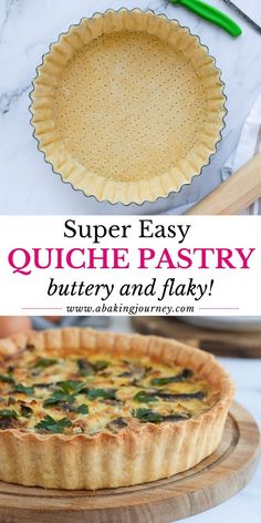 Easy Pie Recipes, Quiche Recipes, Tart Recipes, Baking Recipes, Easy Quiche Crust, Quiche Crust Recipe, Quiche Pastry, Savoury Dishes, Savoury Tarts