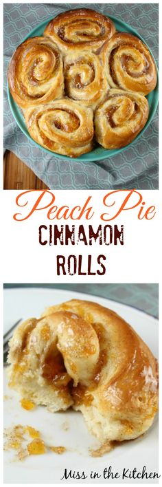 Peach Pie Cinnamon Rolls Recipe ~ Miss in the Kitchen #sponsored