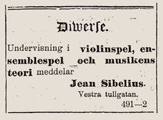 This advertisement was found in a magazine where Sibelius offered private lessons.