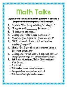 - Anchor Chart for math talk thinking stems and sentence starters- Cards for math talks   - print on card stock paper and hole punch with a binder ring. Students can use these sentence starters in small groups or math centers. -Book Marks with thinking stems -Talk Move strategies Anchor Chart