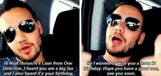 LIAM MADE A HAPPY BIRTHDAY VIDEO FOR ONE OF HIS FANS HOW CUTE