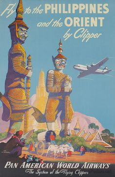 Von Arensburg, Mark poster: Fly to the Philippines and the Orient by Clipper - Pan Am Vintage Travel Posters, Vintage Ads, Vintage Airline, Decor Vintage, Philippine Art, Travel Ads, Travel Photos, Poster Art, Pulp