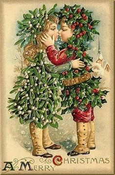 "A ""Mistletoe  "" girl kisses a ""Holly "" boy, on an antique Christmas card."