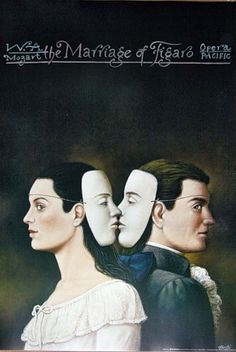 Marriage of Figaro ,1786 by Wolfgang Amadeus Mozart, Opera Pacific, city of Santa Ana ,California. Poster by Rafal Olbinski