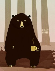 Noah Bear : Bear Enjoys Coffee Art Print by Rogan Josh Coffee Art, My Coffee, Coffee Time, Morning Coffee, Happy Sunday, Coffee Jokes, Funny Coffee, Bear Illustration, We Bear