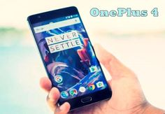 OnePlus 4, The Best One with 8GB RAM, Snapdargen 830 leaked online coming by Summer 2017. OnePlus 4 Price, Release date, Leaked Specifications