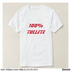 100% Tullete   100% Silly T-Shirt cool trendy unique t-shirt fashion design clothes Christian Clothing, Christian Shirts, Funny Outfits, Cool Outfits, Norwegian Words, Jesus Shirts, Types Of Shirts, Shirt Style, Shirt Designs