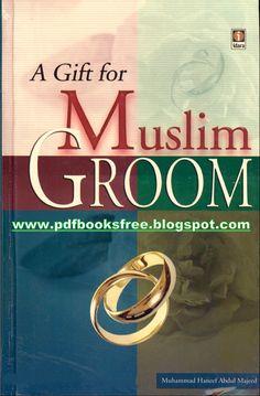 A Gift for Muslim Groom By Mufti Muhammad Abdul Majid | Free Pdf Books