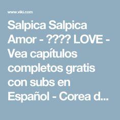 Salpica Salpica Amor - 퐁당퐁당 LOVE - Vea capítulos completos gratis con subs en Español - Corea del Sur - Series de TV - Viki