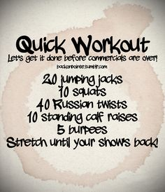 Quick workout during commercials