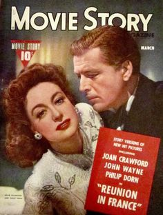 MARCH, 1943 - JOAN CRAWFORD & PHILIP DORN COVER (REUNION IN FRANCE).