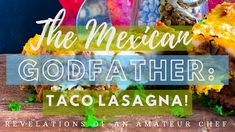 The Mexican Godfather: Taco Lasagna Oven Dishes, Pasta Dishes, Spicy Recipes, Italian Recipes, Taco Lasagna, Mexican Street Food, Tomato Relish, Bechamel Sauce, Food Stall