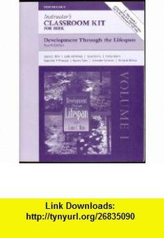 Development Through the Lifespan 4th Editon (Instructors Classroom Kit Volume 1) Laura E. Berk ,   ,  , ASIN: B004LD2C3K , tutorials , pdf , ebook , torrent , downloads , rapidshare , filesonic , hotfile , megaupload , fileserve