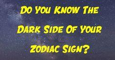 Do You Know The Dark Side Of Your Zodiac Sign?   PlayBuzz