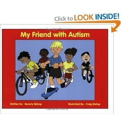 My Friend with Autism: A Coloring Book for Peers and Siblings: Beverly Bishop, Craig Bishop: 9781885477897: Amazon.com: Books