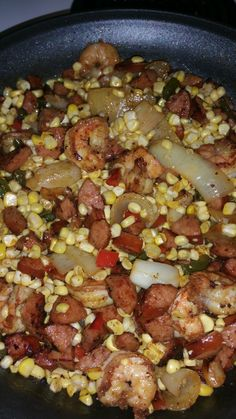 Fried Corn with Shrimp, and Smoked Sausage