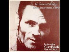 """Chet Baker - """"I Waited For You"""""""