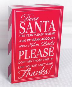 Look at this Red 'Dear Santa... Don't Mix Those Two' Box Sign on #zulily today!