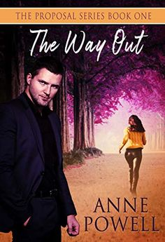 The Way Out (The Proposal Series Book 1) by Anne Powell Book Club Books, Book 1, New Books, This Book, Great Stories, No Way, Proposal, Audiobooks, Romance