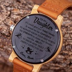 Daughter dad - to my daughter wooden watch con gái, frases, quà tặng, sinh Mother Daughter Quotes, To My Daughter, Daughters, Mother Quotes, Dad Quotes, Father Daughter, Daughter Sayings, Qoutes, Quotations