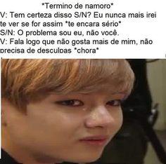 Ho ñ chora ainda tem eu aqui so vim pro brasil amor