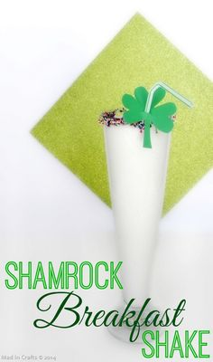 Shamrock Breakfast Shake - Mad in Crafts