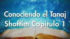 0201: Shoftim / Capitulo 1 - Conociendo el Tanaj