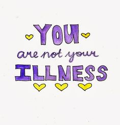 quotes from the chronically ill - Google Search