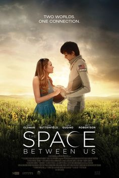 The Space Between Us (2017) Full Movie Streaming HD
