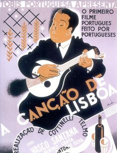 Sem Bilhete - A Song of Lisbon History Of Portugal, Decoupage Vintage, Old Ads, Vintage Travel Posters, Vintage Advertisements, Graphic Prints, Movies And Tv Shows, Illustrations Posters, Retro